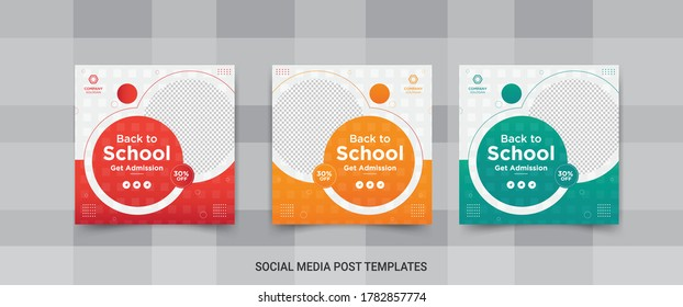 Back to school  get admission promotion social media post banner template