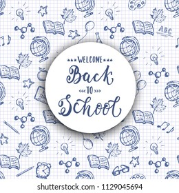 Back to School hand drawn sketch banner with seamless pattern. Education supplies on checkered notebook paper. Back to School modern calligraphy. Vector lettering educational background.
