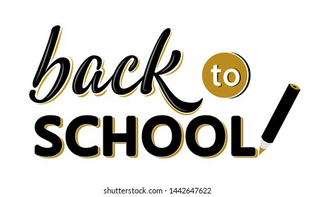Back to school lettering sign with a pencil. black and white text isolated on white background. Design element for leaflets, cards, envelopes, covers, poster, banner, flyer, mail. Vector illustration