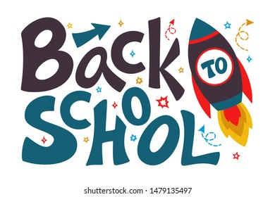 Back to school lettering sign with rocket and stars. Colorful text isolated on white. Education concept. Design element for cards, covers, poster, sale banner, flyer, newsletter. Vector illustration.