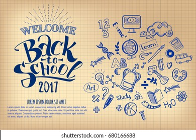 Back to school Notebook sheet with hand drawn doodle supplies and lettering. Education background for design, branding, web, brochures, folder, banners, leaflet. School typography and sketchy decor