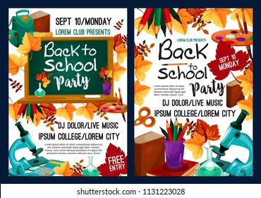 Back to school party poster with school supplies and autumn leaf frame. Chalkboard with pencil, book, ruler and paint, calculator, microscope and backpack cartoon banner for invitation flyer design