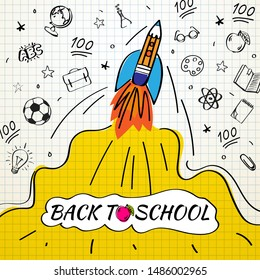 Back to school poster with rocket and doodles on checkered paper background. Vector illustration for banners invitation banner and website