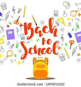 Back to school quote, background with hand drawn school supplies and Back to School lettering, vector illustration