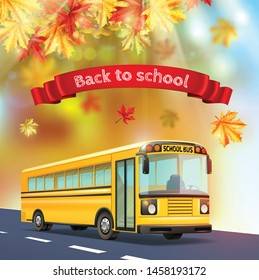 Back to school realistic background with yellow bus autumn leaves and text on red ribbon realistic vector illustration