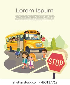 Back To School Safety Concept. Kids crossing the road with the school bus in the background. Vector illustration.