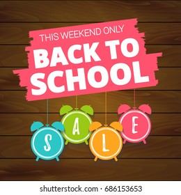Back to school sale offer, banner template. Alarm clock with lettering, isolated on wooden background. BAck to school  1 september sale tags. Shop market poster design. Vector illustration