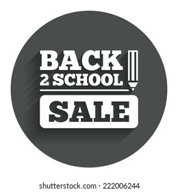 Back to school sign icon. Back 2 school pencil sale symbol. Circle flat button with shadow. Modern UI website navigation. Vector