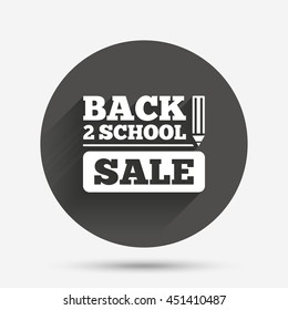 Back to school sign icon. Back 2 school pencil sale symbol. Circle flat button with shadow. Vector