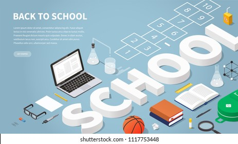 Back to school themed landing page vector isometric illustration. Sign surrounded with layout of school stationery, books, papers, laptop, backpack, basketball, hopscotch and chalk. Highly detailed.