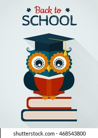 Back to school. Wise owl with books and graduate cap. Flat design. Vector card.