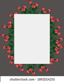 Background for cards, desktop, posters, greeting, spring holidays. Frame of flowers. Roses hand-drawn. Vector isolated image.