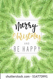 Background Christmas tree branches border. Merry Christmas card with a manual. calligraphy