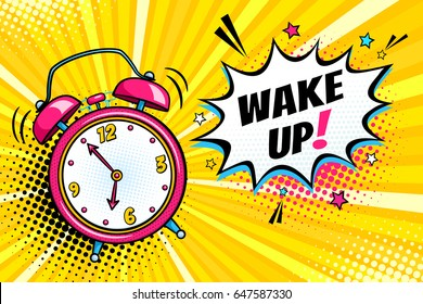 Background with comic alarm clock ringing and expression speech bubble with wake up text. Vector bright dynamic cartoon illustration in retro pop art style on halftone background.
