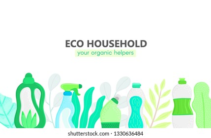 Background with eco friendly household cleaning supplies and leaves. Natural detergents. Products for house washing. Green home. Flat design. Banner, brochure, lable, package. Vector illustration