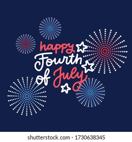 Background with festive fireworks in honor of Independence day. Card for Fourth July. Vector flat Illustration with lettering hand drawn text.