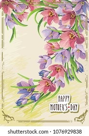 Background with flowers for Happy Mother's Day. Women's day floral card with hand drawn crocus. Romantic frame with summer flowers. Elegance retro vector illustration