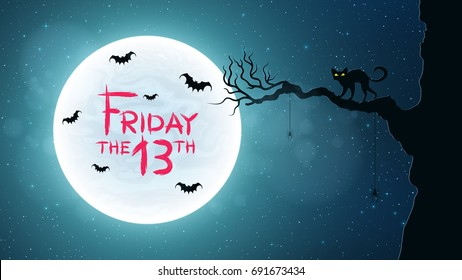 Background for Friday 13. Black cat walks through the tree. Bats fly against the background of the full moon. Bloody text in grunge style. Vector illustration