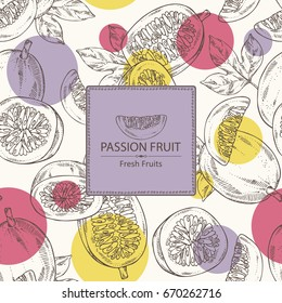 Background with passion fruit: fruit, passion slice and leaves. Vector hand drawn illustration.