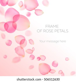 Background with pink rose petals. Eps 10 vector. Frame made of tender pink petals. Happy Valentine's Day! Valentines day background.