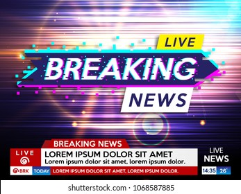 Background screen saver on breaking news. Breaking news live on glitch background. Vector illustration.