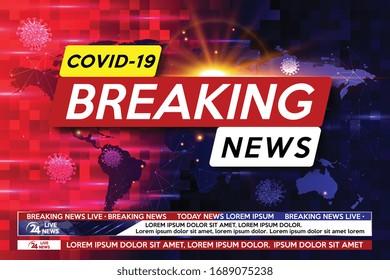 Background screen saver on breaking news. News of the coronavirus epidemic worldwide. Breaking news COVID-19. Coronavirus banner. Vector illustration.