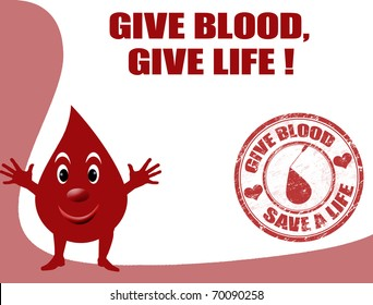 Background with smiling drop of blood cell, with text give blood, give life and grunge stamp