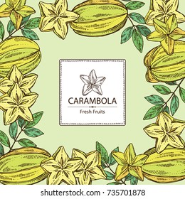 Background with star fruit: carambola fruit, leaves and slice of carambola. Vector hand drawn illustration.
