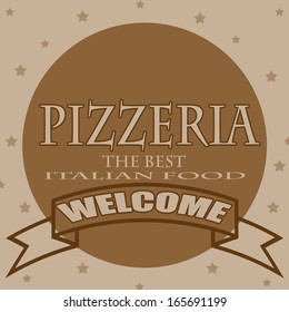 Background with text Pizzeria-The Best Italian Food,vector illustration