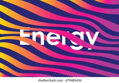Background with  waves and energy typography
