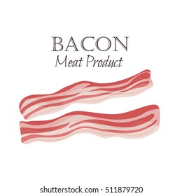 Bacon strips vector illustration in cartoon style. Meat product design.