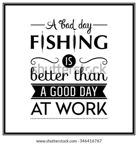 Bad Day Fishing Better Than Good Stock Vektorgrafik Lizenzfrei