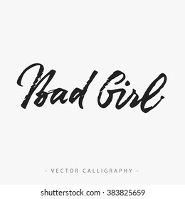 Bad Girl Inscription
