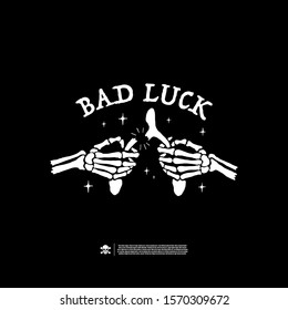 Bad luck. Design for printing on t-shirts, stickers and more. Vector.