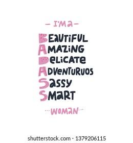 Badass acronym girl power hand drawn message. Beautiful woman cute t-shirt print. Smart word combination. Badass stylized lettering. Brave, smart, amazing inspirational slogan, postcard, phone case