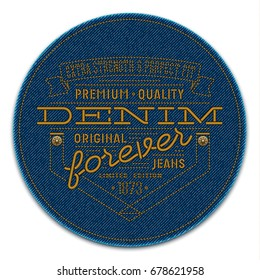 Badge with rivets and words: Denim Forever, Extra Strength & Perfect Fit, Premium Quality and Original Jeans. Label embroidered on dark blue denim background. Vector realistic illustration.