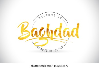 Baghdad Welcome To Word Text with Handwritten Font and Golden Texture Design Illustration Vector.
