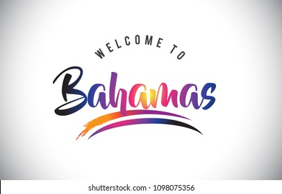 Bahamas Welcome To Message in Purple Vibrant Modern Colors Vector Illustration.