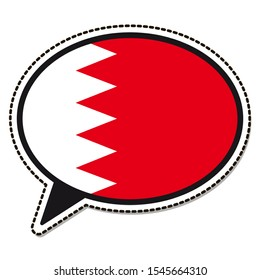 Bahrain flag speech bubble sticker on white background. Vintage vector badge. Template design element. Travel sign. Symbol of Independence Day, souvenir sport game, button language, icon.