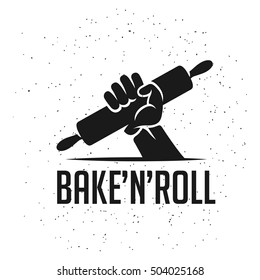 Bake and roll kitchen related poster. Human hand holding rolling pin. Vector vintage illustration.