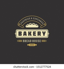 Bakery badge or label retro vector illustration bread or loaf silhouette for bakehouse. Pastry food vintage typographic logo design with decoration.