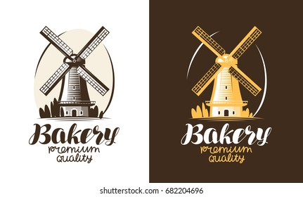 Bakery, bakehouse, bread logo or label. Mill, windmill icon. Handwritten lettering vector illustration