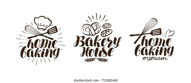 Bakery, bakehouse logo or label. Home baking lettering