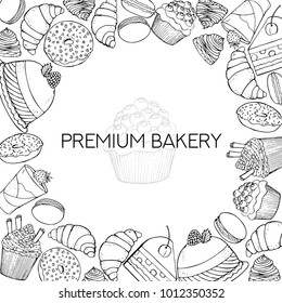 Bakery and confectionery shop background with hand drawn pastries and sweet food. Vector sketched food illustration.