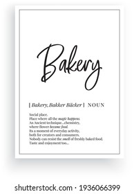 Bakery definition, vector. Minimalist poster design. Wall decals, bakery noun description. Wording Design isolated on white background, lettering. Wall art artwork. Modern poster design in frame