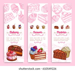 Bakery and pastry shop desserts banner set. Cake, cupcake, chocolate brownie, fruit dessert, muffin, berry pie and pudding with cream, cherry, strawberry, cookie and caramel. Cafe menu flyer design.