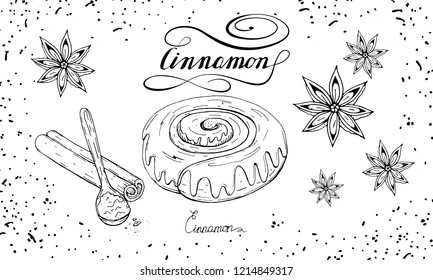 Bakery set with cinnamon roll bun, cinnamon stick and powder, anise star. Hand drawn sketch with lettering in black and white. Isolated vector.