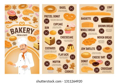 Bakery shop, patisserie pastry and baker desserts menu price. Vector bagel, pretzel donut or cupcake and bun, sweet cheesecake or custards with flapjack and wheat or rye loaf bread