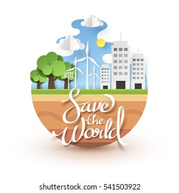 Balance of tree and building on the earth with Save the world text, paper art concept and world sustainable environment friendly idea, vector art and illustration.