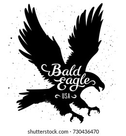 "Bald Eagle silhouette and handwritten inscription ""Bald Eagle USA"" / Vector illustration in hipster style / T-shirt graphics"